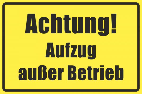 Betriebskennzeichnung Aufzug außer Betrieb