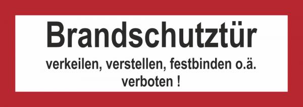 Brandschutztür verkeilen, o.ä. verboten