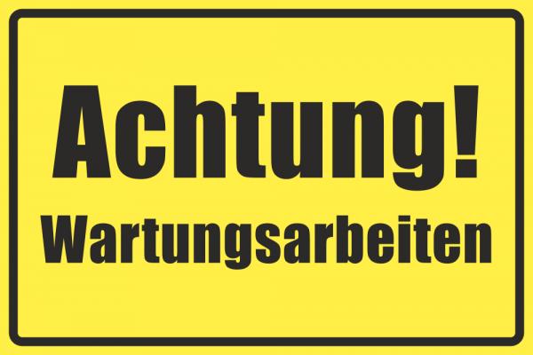Betriebskennzeichnung Achtung Wartungsarbeiten