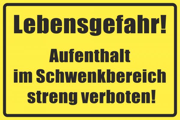 Betriebskennzeichnung Verboten Schwenkbereich