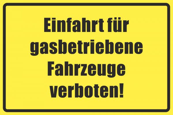 Betriebskennzeichnung Gasbetriebene Fahrzeuge verboten